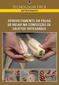 Aproveitamento da palha de milho na confecção de objetos artesanais