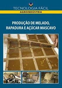 Produção de melado, rapadura e açúcar mascavo