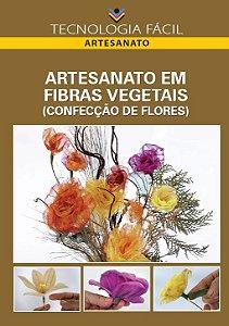 Artesanato em fibras vegetais (confecção de flores)