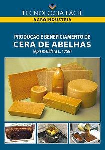 Produção e beneficiamento de cera de abelhas