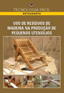 Uso de residuos de madeira na produção de pequenos utensílios