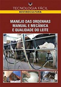 Manejo das ordenhas manual e mecânica e qualidade do leite