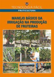 Manejo básico da irrigação na produção de fruteiras