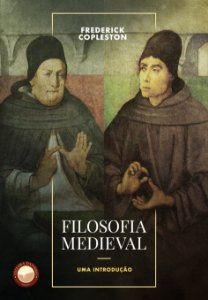 Filosofia Medieval: uma introdução