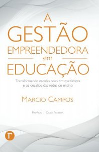 A gestão empreendedora em educação
