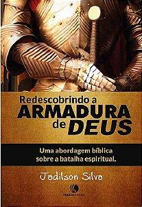 REDESCOBRINDO A ARMADURA DE DEUS