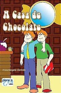 A Casa de Chocolate