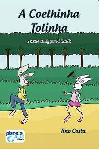 A Coelhinha Tolinha - e Seus Amigos Virtuais