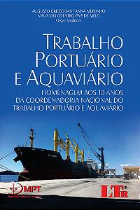 TRABALHO PORTUÁRIO E AQUAVIÁRIO