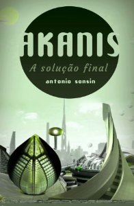 Akanis: A Solução Final