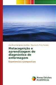 Metacognição e aprendizagem do diagnóstico de enfermagem