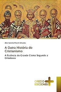 A Outra História do Cristianismo