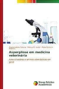 Aspergilose em medicina veterinária