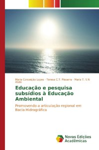 Educação e pesquisa subsídios à Educação Ambiental
