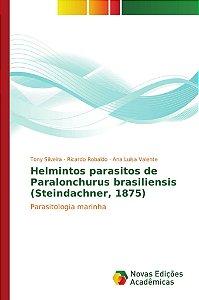 Helmintos parasitos de Paralonchurus brasiliensis (Steindach