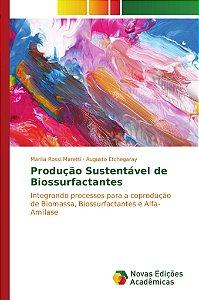 Produção Sustentável de Biossurfactantes