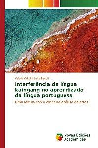 Interferência da língua kaingang no aprendizado da língua po