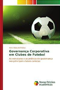 Governança Corporativa em Clubes de Futebol