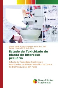 Estudo de Toxicidade de planta de interesse pecuário