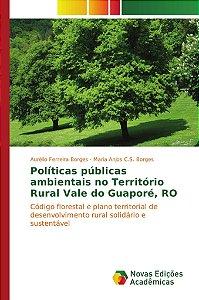 Políticas públicas ambientais no Território Rural Vale do Gu