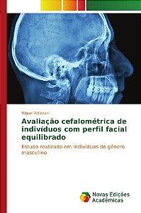 Avaliação cefalométrica de indivíduos com perfil facial equi