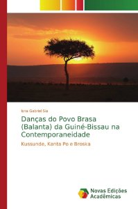 Danças do Povo Brasa (Balanta) da Guiné-Bissau na Contempora