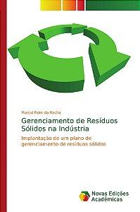 Gerenciamento de Resíduos Sólidos na Indústria