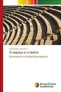 O espaço e o teatro