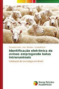 Identificação eletrônica de ovinos empregando bolus intrarum