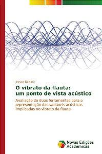 O vibrato da flauta: um ponto de vista acústico