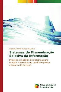 Sistemas de Disseminação Seletiva da Informação