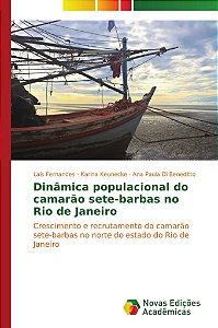 Dinâmica populacional do camarão sete-barbas no Rio de Janei
