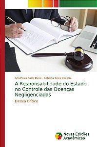 A Responsabilidade do Estado no Controle das Doenças Neglige