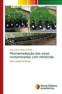 Fitorremediação dos solos contaminados com Herbicida