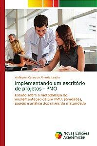 Implementando um escritório de projetos - PMO