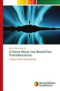 O Dano Moral nos Benefícios Previdenciários