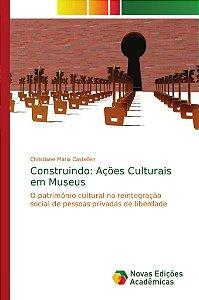 Construindo: Ações Culturais em Museus