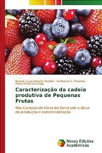 Caracterização da cadeia produtiva de Pequenas Frutas