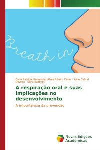 A respiração oral e suas implicações no desenvolvimento