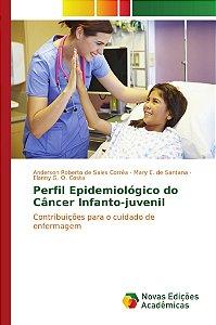 Perfil Epidemiológico do Câncer Infanto-juvenil