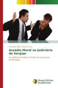 Assédio Moral no Judiciário de Sergipe