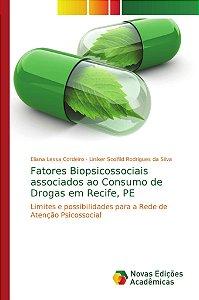 Fatores Biopsicossociais associados ao Consumo de Drogas em