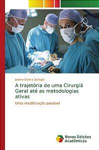 A trajetória de uma Cirurgiã Geral até as metodologias ativa