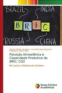 Poluição Atmosférica e Capacidade Produtiva do BRIC: CO2