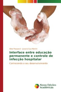 Interface entre educação permanente e controle de infecção h