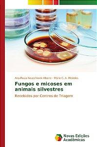 Fungos e micoses em animais silvestres