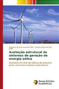 Avaliação estrutural de sistemas de geração de energia eólic