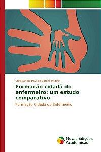 Formação cidadã do enfermeiro: um estudo comparativo
