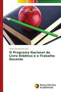 O Programa Nacional do Livro Didático e o Trabalho Docente