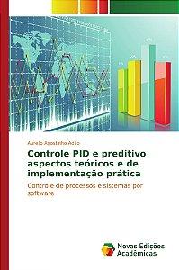 Controle PID e preditivo aspectos teóricos e de implementaçã